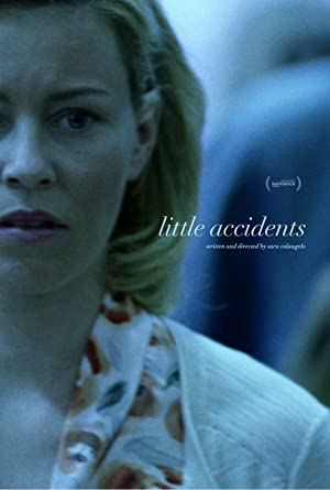 Watch Little Accidents Full Movie Online Free
