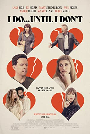 Watch I Do... Until I Don't Full Movie Online Free