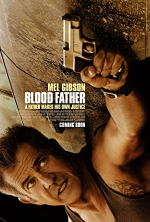 Watch Blood Father Online Free