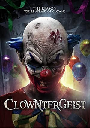 Watch Clowntergeist Full Movie Online Free