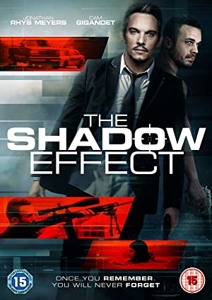 Watch The Shadow Effect Full Movie Online Free