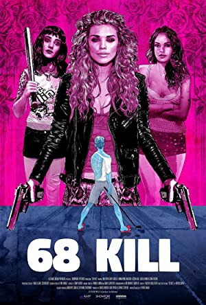 Watch 68 Kill Full Movie Online Free