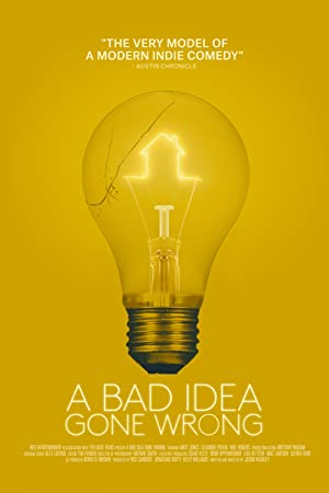Watch A Bad Idea Gone Wrong Full Movie Online Free