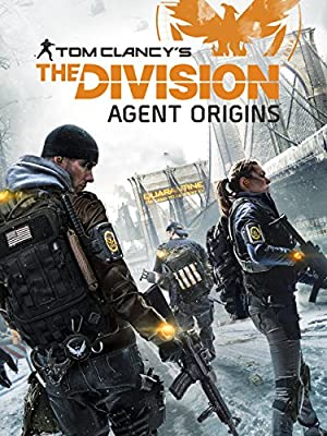 Watch The Division: Agent Origins Full Movie Online Free