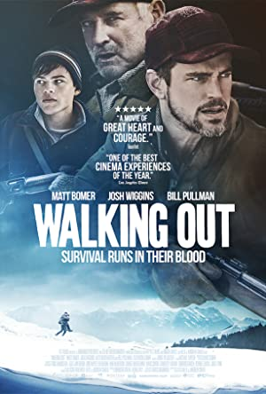 Watch Walking Out Full Movie Online Free