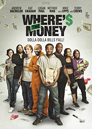 Watch Where's the Money Full Movie Online Free
