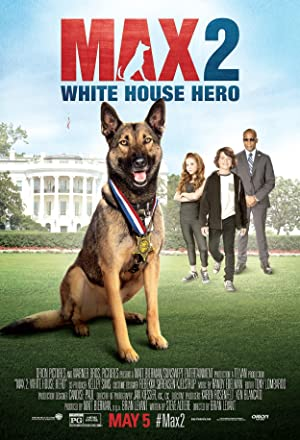 Watch Max 2: White House Hero Full Movie Online Free