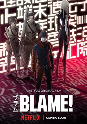 Watch Blame! Full Movie Online Free