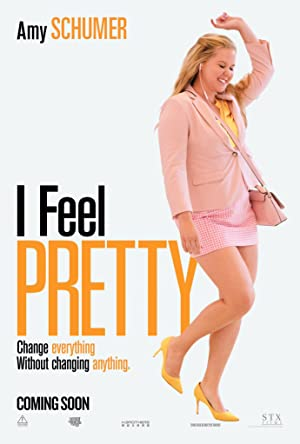 Watch I Feel Pretty Full Movie Online Free