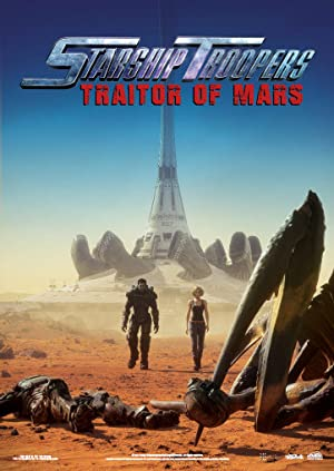 Watch Starship Troopers: Traitor of Mars Full Movie Online Free