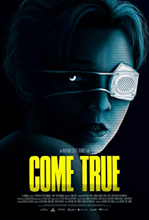 Watch Come True Online Free