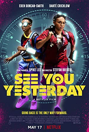 Watch See You Yesterday Online Free