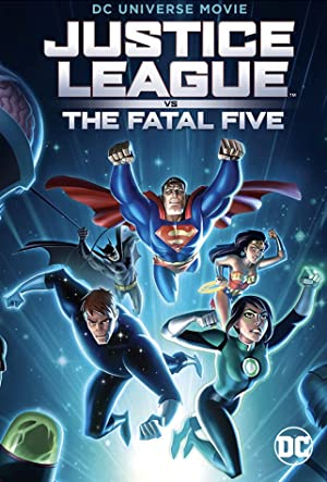 Watch Justice League vs the Fatal Five Online Free