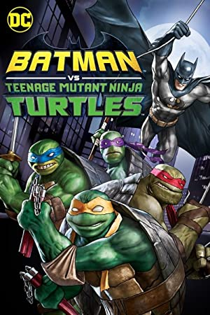 Watch Batman vs. Teenage Mutant Ninja Turtles Online Free