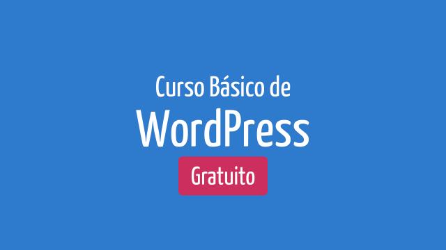 Curso de WordPress Básico – Gratuito e Online