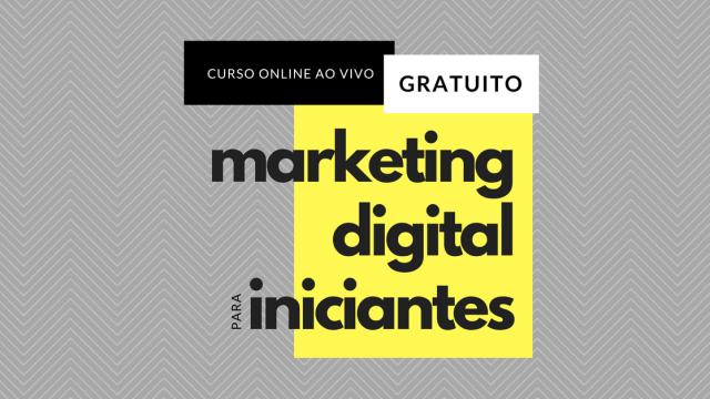 Marketing Digital para Iniciantes Online e Gratuito