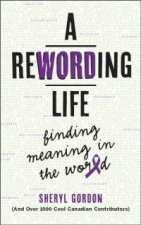A Rewording Life by Sheryl Gordon