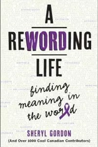 A Rewording Life by Sheryl Gordon