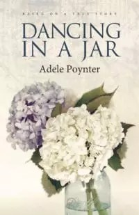 Dancing in a Jar by Adele Poynter