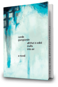 All That is Solid Melts Into Air by Carole Giangrande