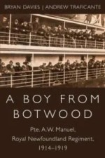 A Boy From Botwood by Pte. A.W. Manuel
