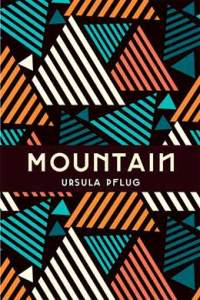 Mountain by Ursula Pflug