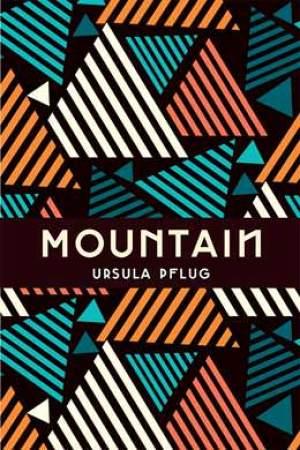 Mountain by Ursula Pflug