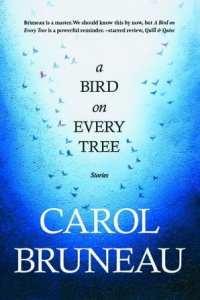 A Bird on Every Tree by Carol Bruneau