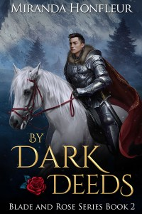 Book Cover: By Dark Deeds (Blade and Rose #2)