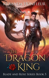 Book Cover: The Dragon King (Blade and Rose #5)