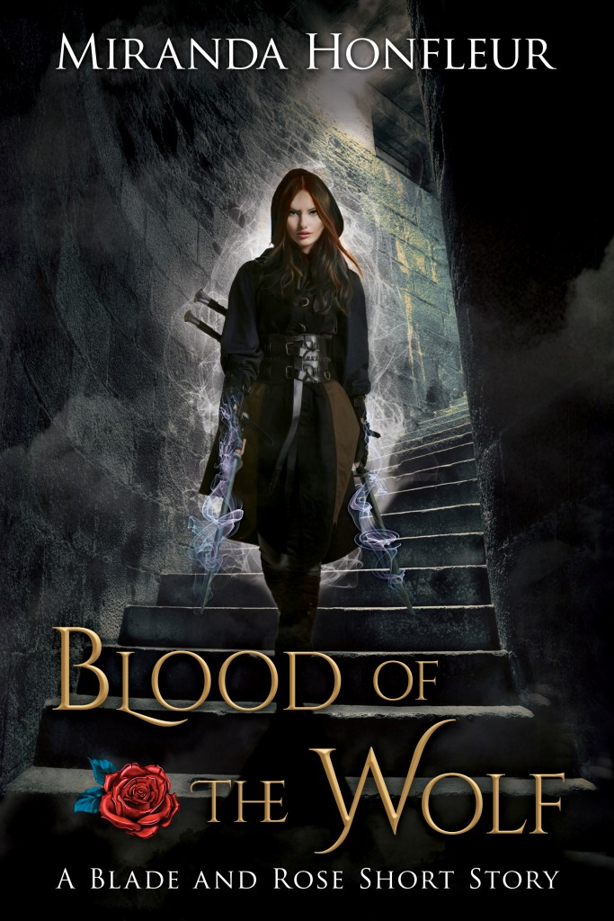Book Cover: Blood of the Wolf (Blade and Rose #4.5)