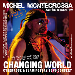 Double CD 'Changing World' - Concert of Michel Montecrossa's Peace & Climate Change Concert Tour
