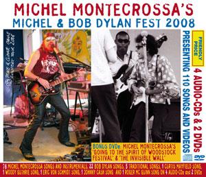 Michel Montecrossa\'s \'Michel & Bob Dylan Fest 2008\'