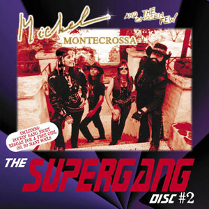 The Supergang Disc #2
