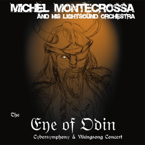 The Eye Of Odin Cybersymphony and Vikingsong Concert