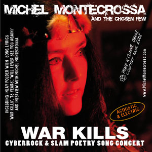Double CD 'War Kills' - Concert of Michel Montecrossa's Peace & Climate Change Concert Tour