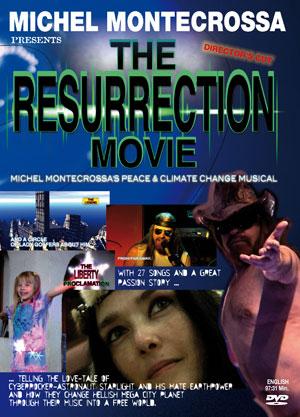 DVD - The Resurrection Movie Michel Montecrossas great Peace & Climate Change Musical