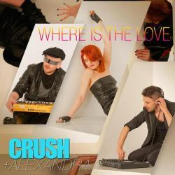 Crush si Alexandra Ungureanu au lansat 'Where is the Love'