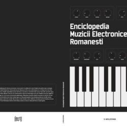 """A aparut volumul """"Enciclopedia muzicii electronice romanesti"""""""