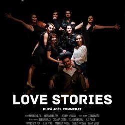 """Spectacolul de teatru """"Love stories"""""""