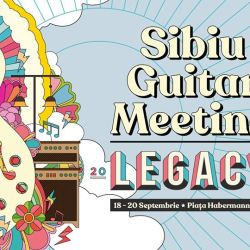 Sibiu Guitar Meeting 2020 – Legacy este Sold Out