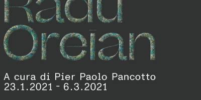 Radu Oreian îşi începe anul 2021 cu o expoziţie în Italia