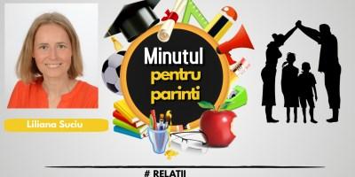 """""""Minutul pentru părinţi"""" cu Liliana Suciu – Relaţii (video)"""
