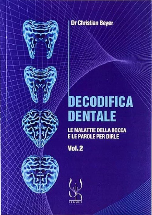 Decodifica Dentale 2 - Christian Beyer
