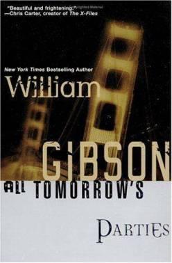 Уильям Гибсон «Все вечеринки завтрашнего дня»