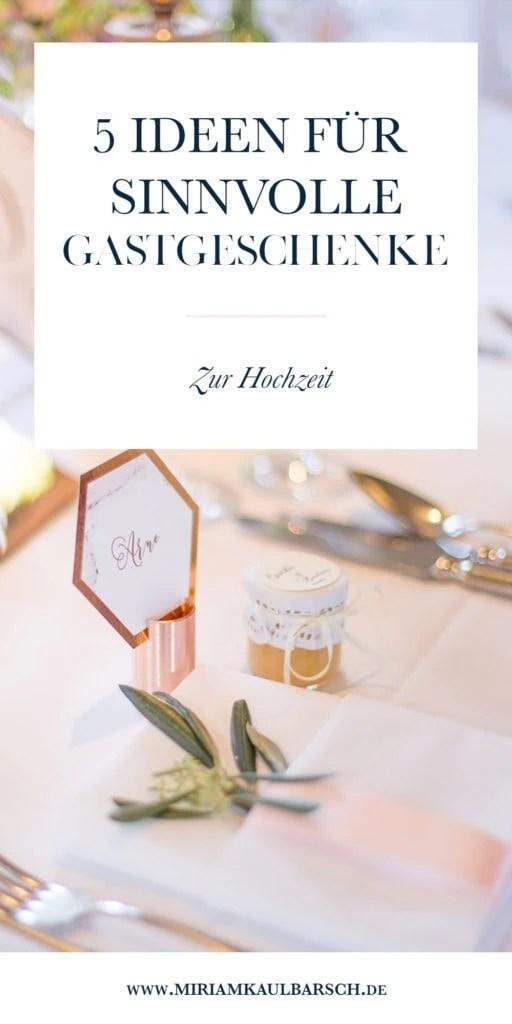 5 Ideen fr sinnvolle Gastgeschenke zur Hochzeit  Miriam