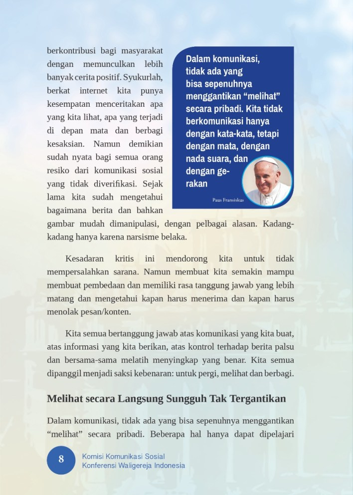 2021, Pesan Hari Komunikasi Sedunia ke 55, Pesan Paus Fransiskus, Pesan Harkom ke 55, Datang dan Lihatlah, Pope Francis, Pope, Paus Fransiskus, Berjejaring, Lawan Hoax, Keadilan dan Kebenaran Gereja Katolik Indonesia, Iman Katolik, Injil Katolik, Katekese, Katolik, Komsos KWI, Konferensi Waligereja Indonesia, KWI, Lawan Covid-19, Penyejuk Iman, Firman Tuhan, Pewartaan, Umat Katolik, Yesus Juruselamat