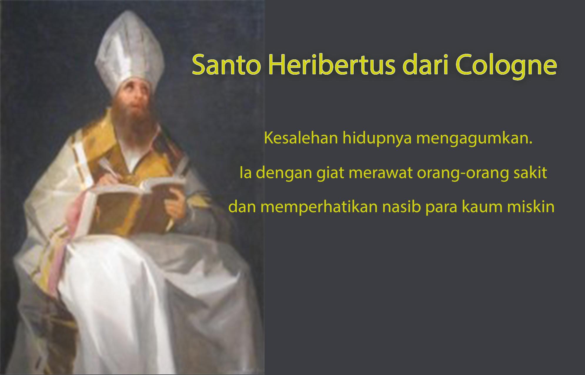 16 Maret, katekese, katolik, Komsos KWI, Konferensi Waligereja Indonesia, KWI, Para Kudus di Surga, putera allah, Santo Heribertus dari Cologne, Santa Matilda, Santa Eufrasia, santo santa, Sukacita, teladan kita