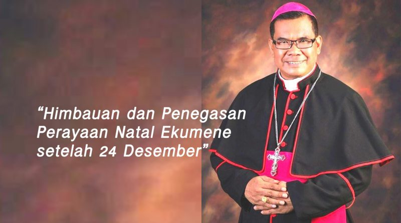 Keuskupan Agung Medan, Mgr. Kornelius Sipayung OFMCap, natal, umat katolik, Uskup Agung Medan, KAM, Konferensi Waligereja Indonesia, KomsosKWI