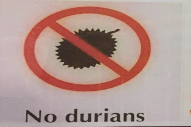 No durians please
